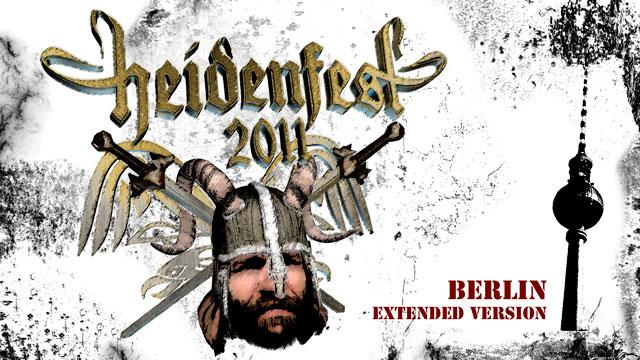 Heidenfest 2011 Extended Version - Live in Berlin