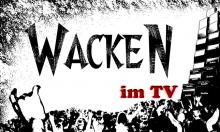 Wacken Open Air im TV