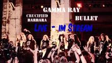 Gamma Ray - Live Aufzeichnung im Stream